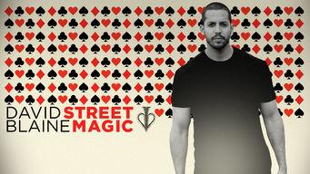 David Blaine: Street Magic on Netflix USA