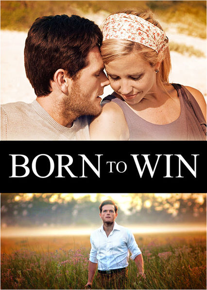 Born to Win on Netflix USA