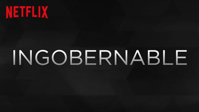 Ingobernable on Netflix AUS/NZ