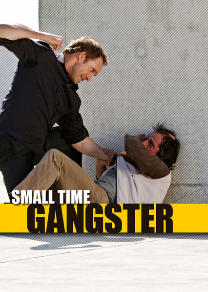 Small Time Gangster