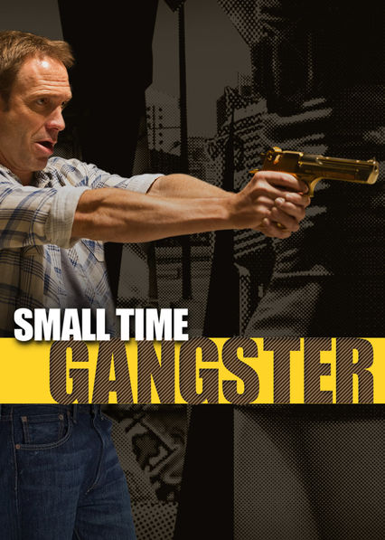 Small Time Gangster on Netflix UK