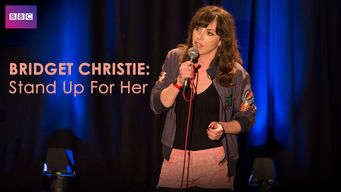 Bridget Christie: Stand Up for Her