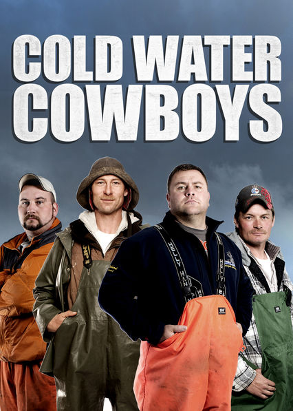 Cold Water Cowboys
