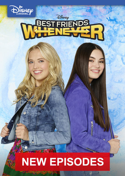 Best Friends Whenever on Netflix USA