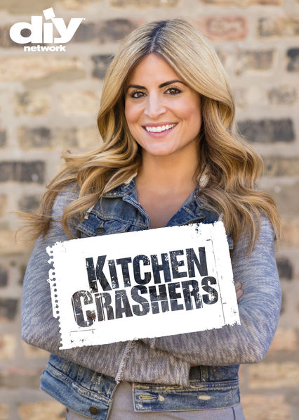 Is 39 Kitchen Crashers 39 Available To Watch On Netflix In America Newonnetflixusa