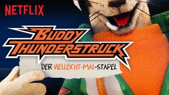 Buddy Thunderstruck: Der Vielleicht-Mal-Stapel