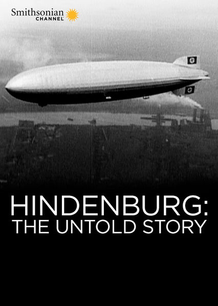 Hindenburg: The Untold Story