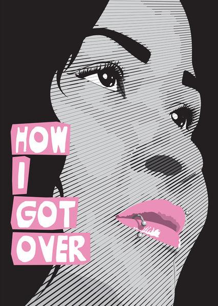 How I Got Over