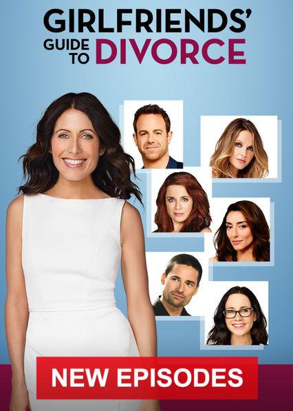Girlfriends' Guide to Divorce on Netflix USA