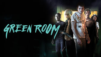Green Room on Netflix AUS/NZ