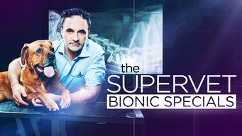 The Supervet: Bionic Specials