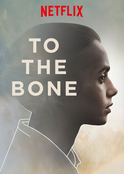 To The Bone Netflix