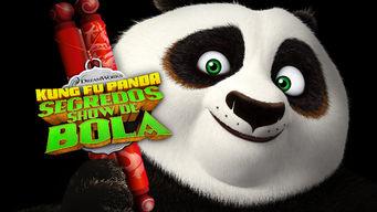 Kung Fu Panda - Secredos show de bola