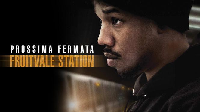 Locandina di Prossima fermata: Fruitvale Station