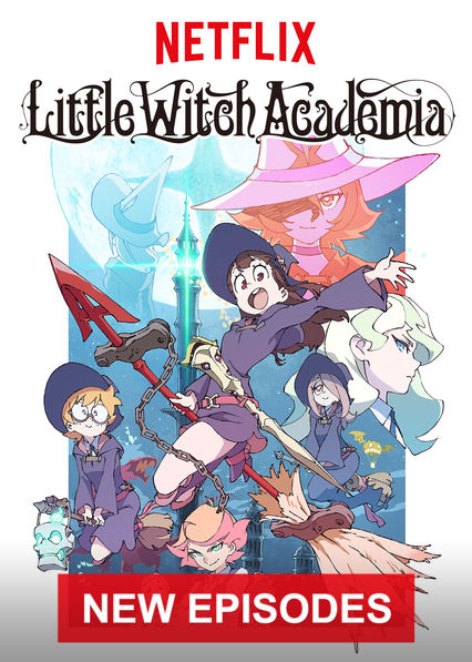 Little Witch Academia on Netflix Canada