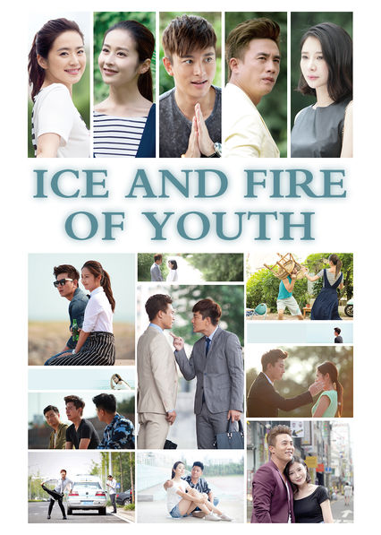 Ice and Fire of Youth on Netflix USA
