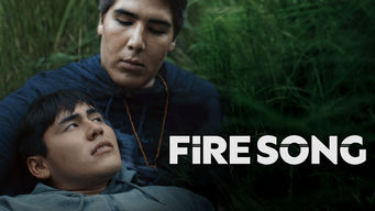 Fire Song on Netflix USA