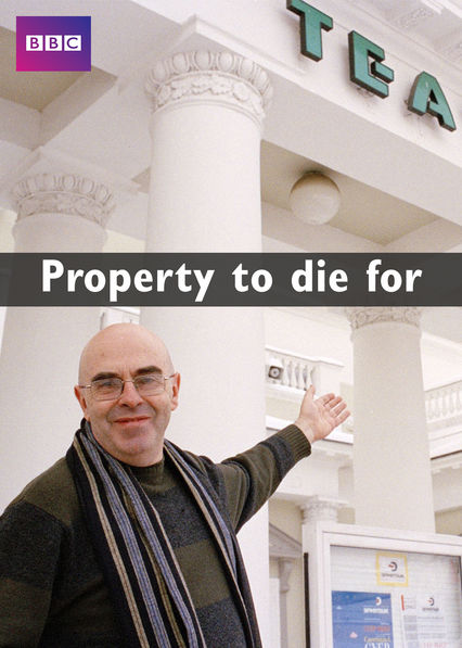 Property to Die For