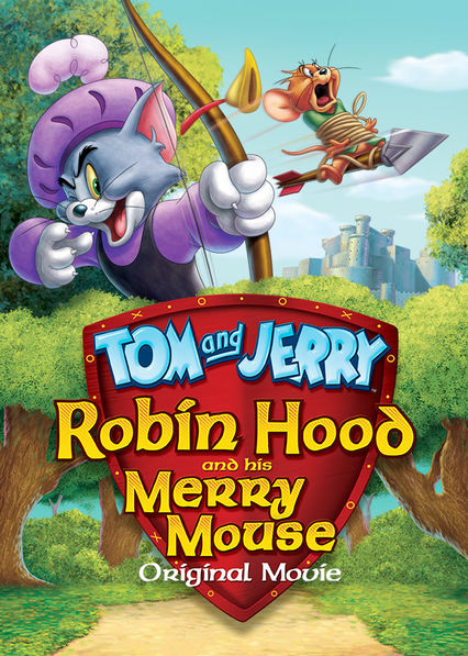 Tom and Jerry: Robin Hood and His Merry Mouse on Netflix Canada