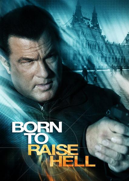 Born to Raise Hell on Netflix UK