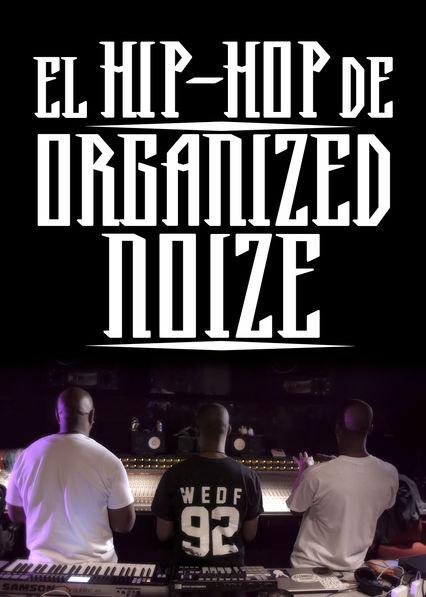 Carátula de El hip-hop de Organized Noize