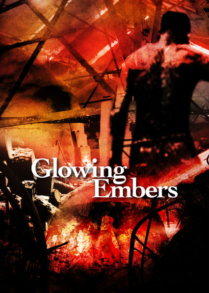 Glowing Embers on Netflix Canada