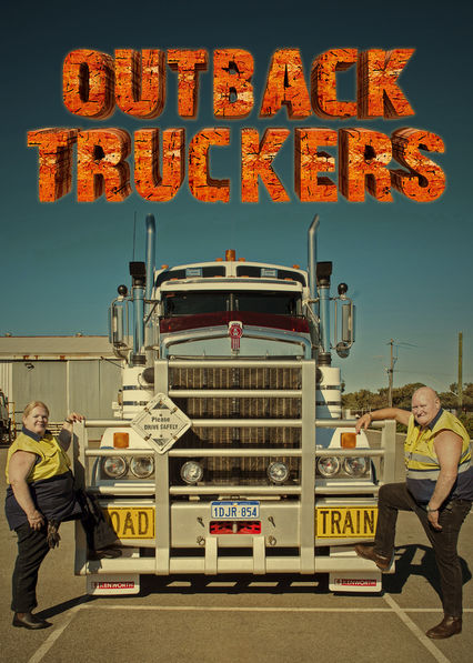 Outback Truckers on Netflix USA