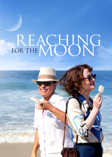 Reaching for the Moon on Netflix USA