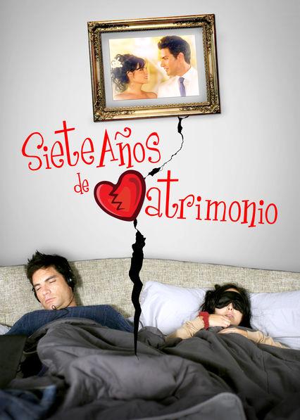 7 Años de Matrimonio on Netflix USA