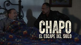 エル・チャポ: 世紀の大脱走