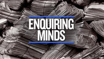 Enquiring Minds