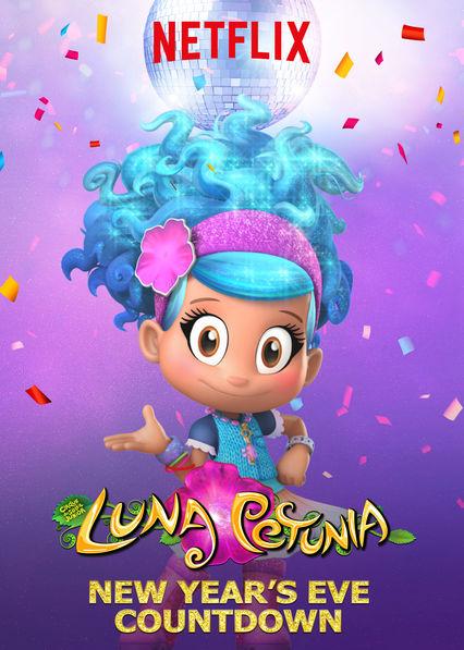 Luna Petunia: New Year's Eve Countdown on Netflix UK
