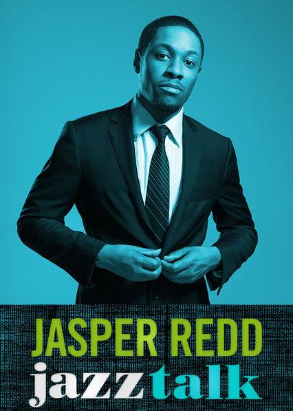Jasper Redd: Jazz Talk on Netflix UK