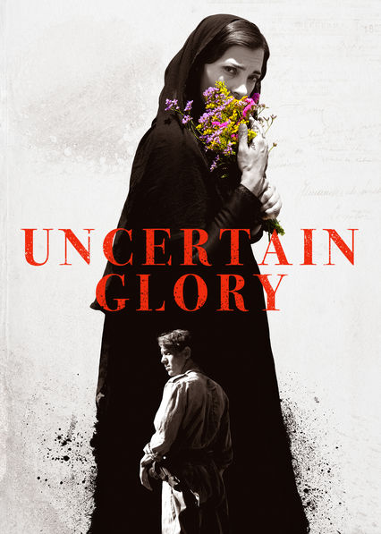 Uncertain Glory on Netflix Canada
