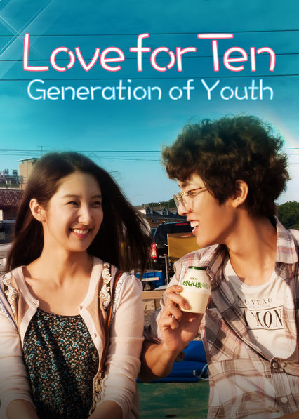 Love for Ten: Generation of Youth on Netflix USA