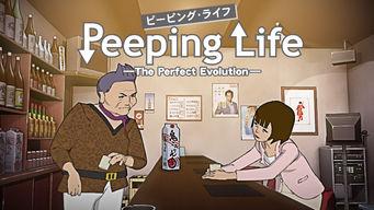 Peeping Life -The Perfect Evolution-