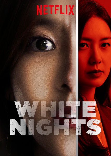White Nights on Netflix AUS/NZ