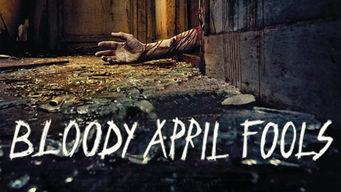 Bloody April Fools