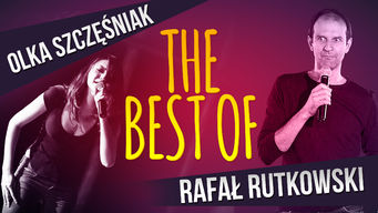 The Best of Rafa? Rutkowski Olka Szcz??niak