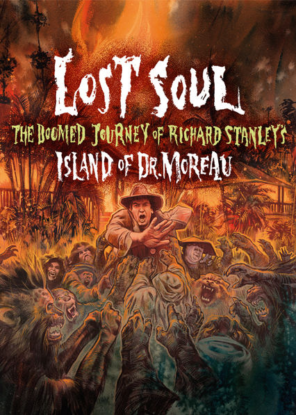 Lost Soul: The Doomed Journey of Richard Stanley's Island of Dr. Moreau on Netflix Canada
