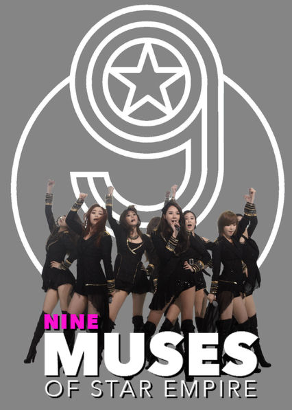9 Muses of Star Empire on Netflix UK