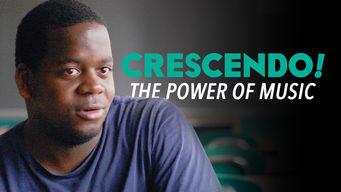 Crescendo, the Power of Music