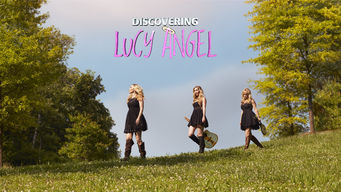 Discovering Lucy Angel