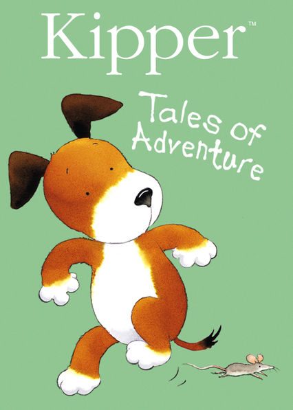 Kipper: Tales of Adventure