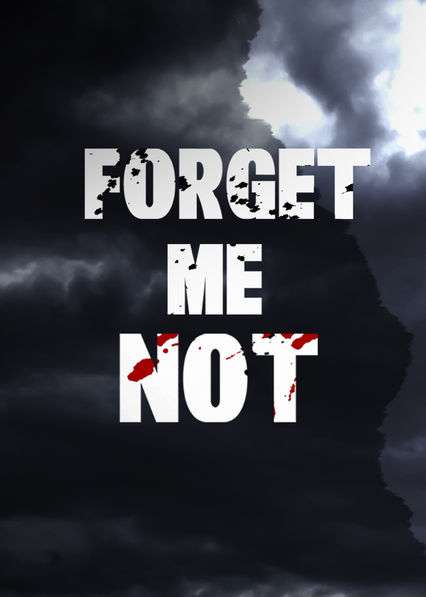 Forget Me Not on Netflix UK