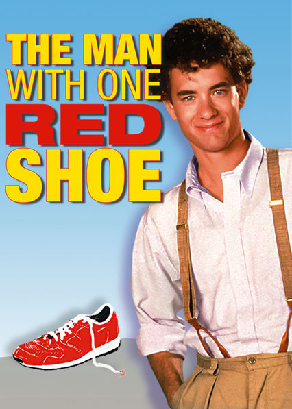 The Man with One Red Shoe on Netflix UK