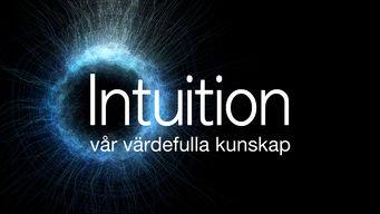 Intuition – vår värdefulla kunskap