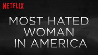 Most Hated Woman in America