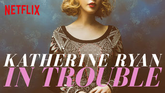 Katherine Ryan: In Trouble on Netflix USA