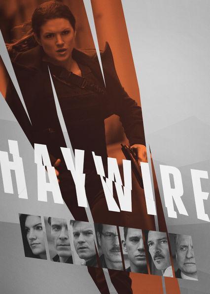 Haywire on Netflix UK